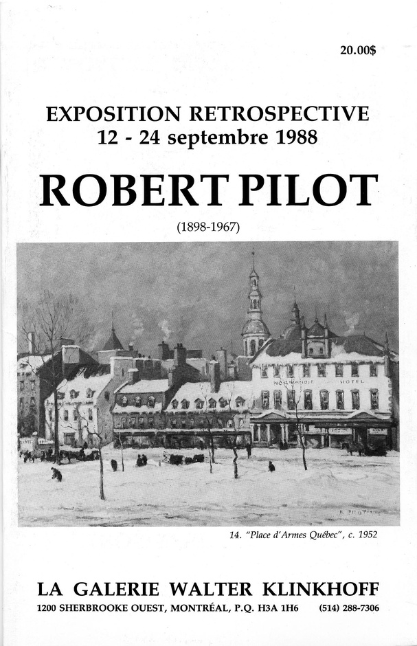 Robert Pilot, R.C.A. (1898-1967) Retrospective Exhibition