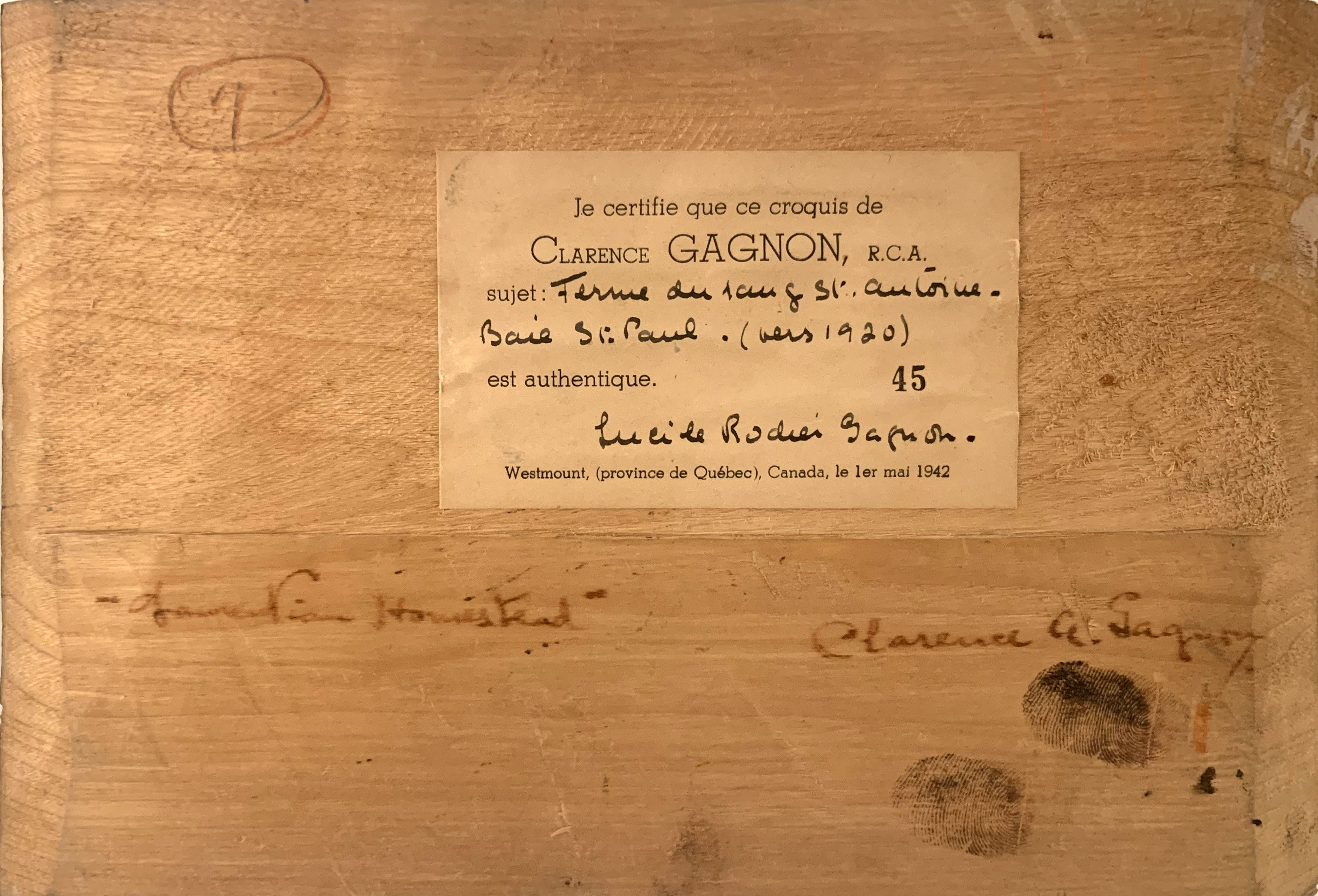 Verso of Laurentian Homestead / Ferme du rang St Antoine, Baie St. Paul with artist's title, his signature, his thumbprints, and Mme. Gagnon's certification label